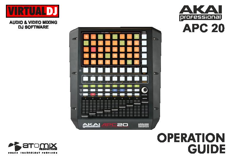 VIRTUAL DJ SOFTWARE - Hardware Manuals - AKAI - APC20